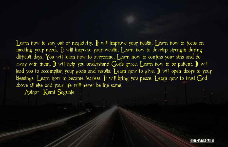 God Giving Us Strength Quotes By Kemi Sogunle