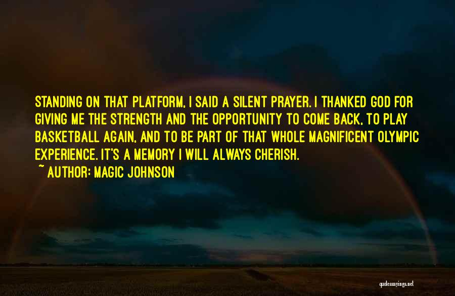 God Giving Us Strength Quotes By Magic Johnson