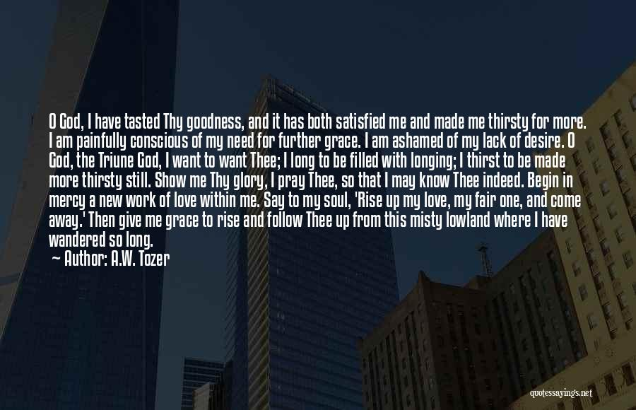 God Grace And Love Quotes By A.W. Tozer