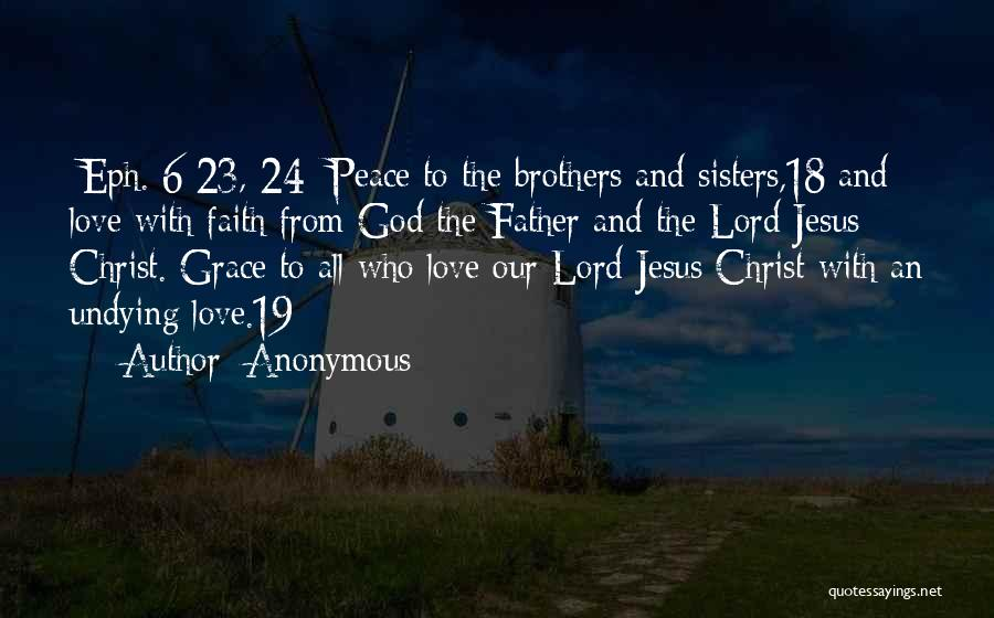 God Grace And Love Quotes By Anonymous