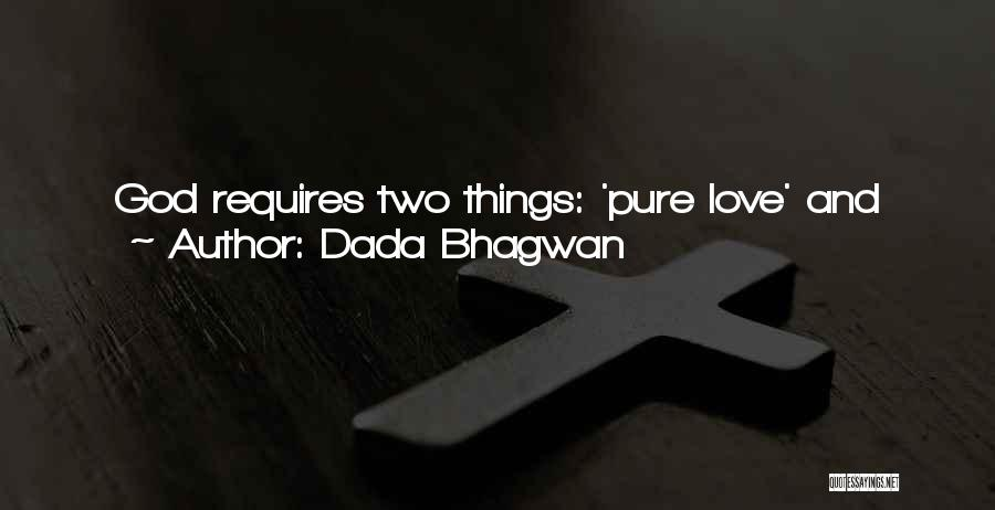 God Grace And Love Quotes By Dada Bhagwan