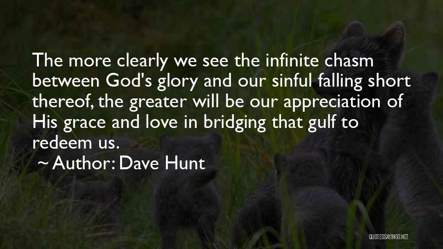 God Grace And Love Quotes By Dave Hunt