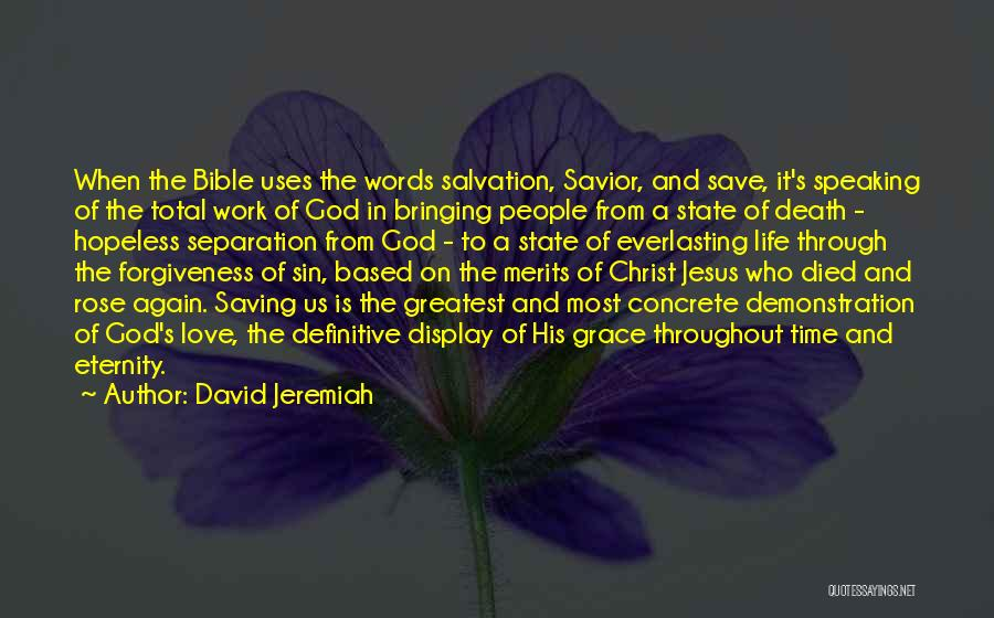 God Grace And Love Quotes By David Jeremiah