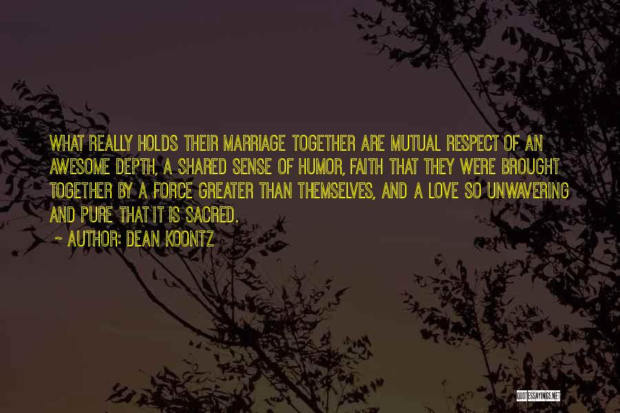 God Grace And Love Quotes By Dean Koontz