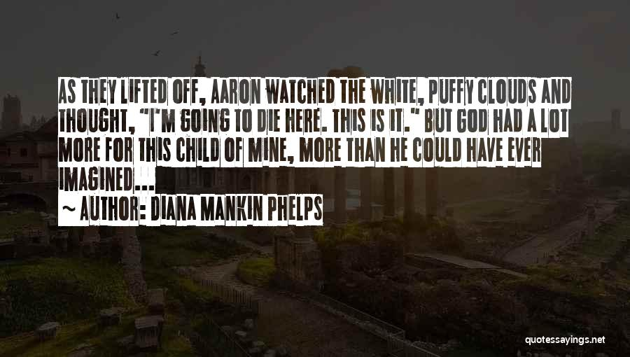 God Grace And Love Quotes By Diana Mankin Phelps
