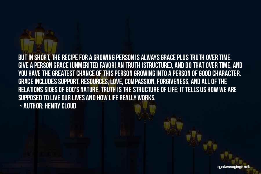 God Grace And Love Quotes By Henry Cloud