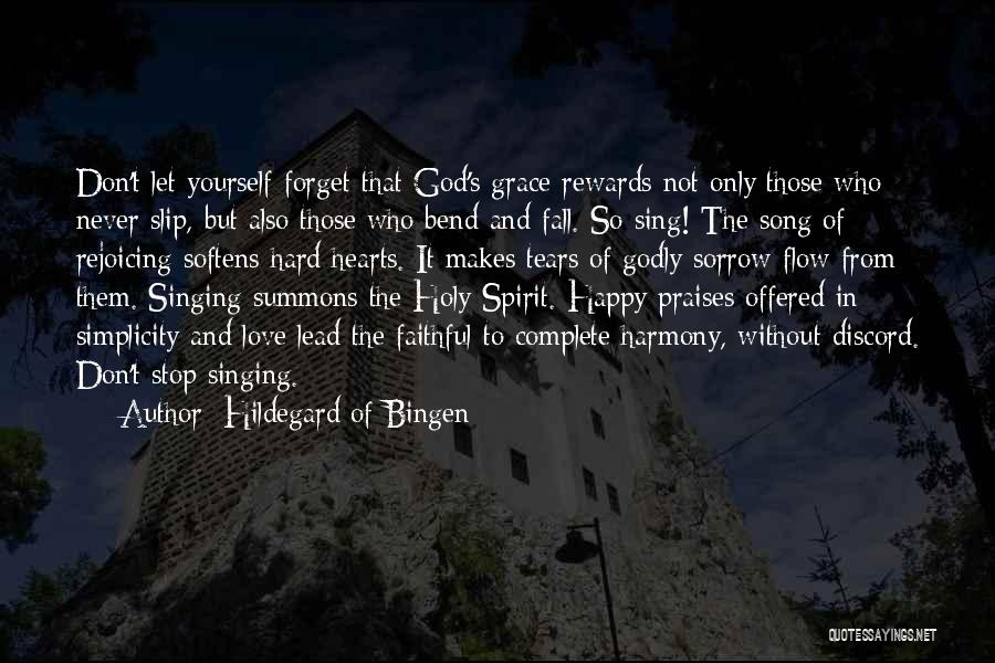 God Grace And Love Quotes By Hildegard Of Bingen
