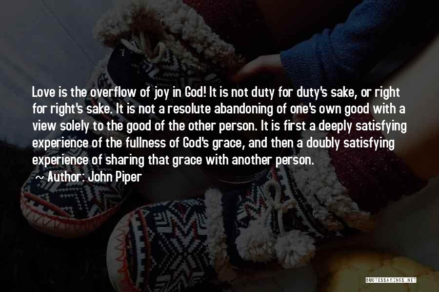 God Grace And Love Quotes By John Piper