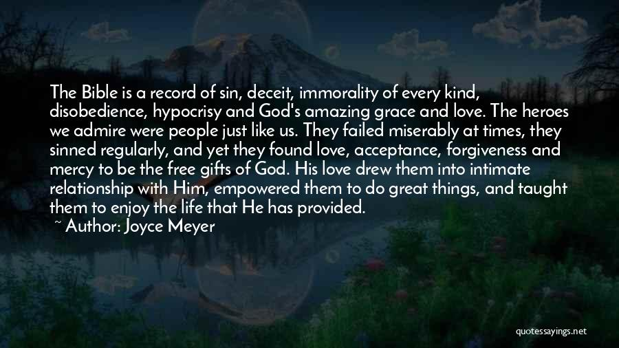 God Grace And Love Quotes By Joyce Meyer