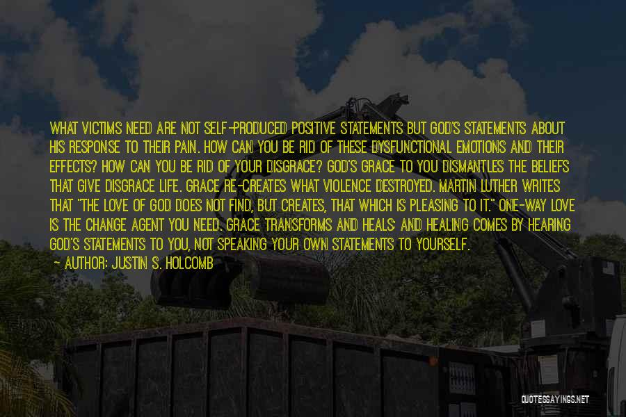 God Grace And Love Quotes By Justin S. Holcomb