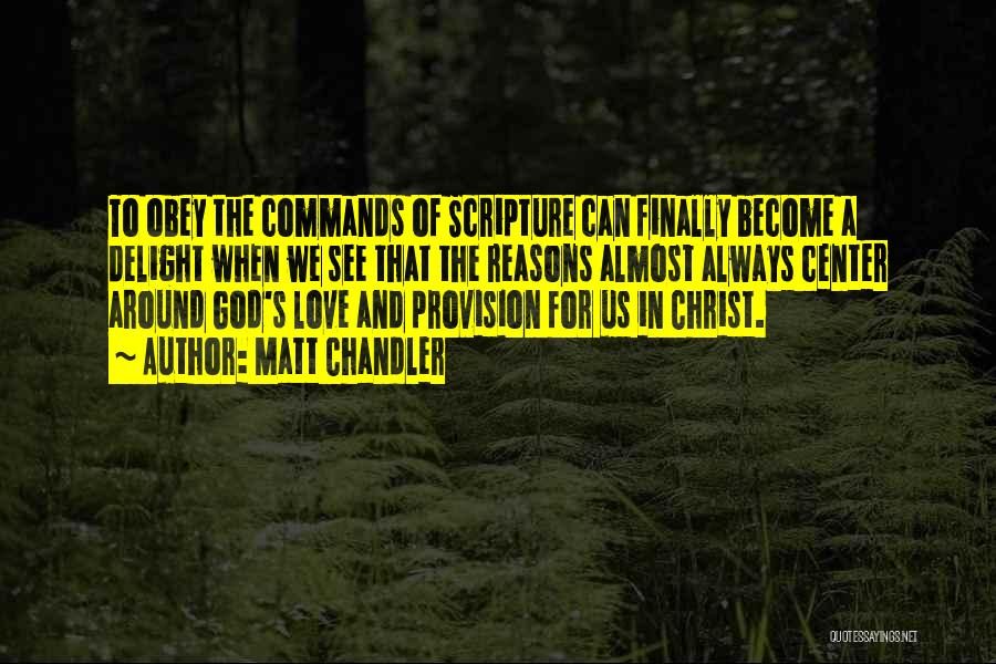 God Grace And Love Quotes By Matt Chandler