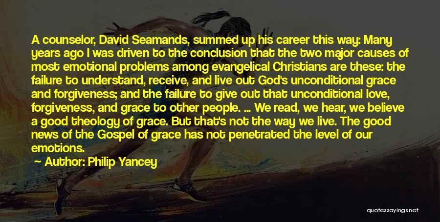 God Grace And Love Quotes By Philip Yancey