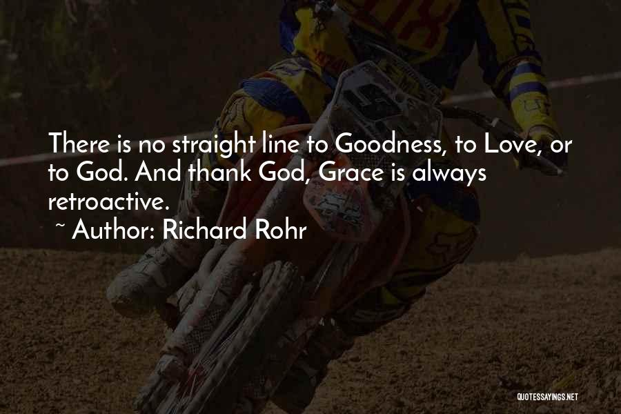 God Grace And Love Quotes By Richard Rohr