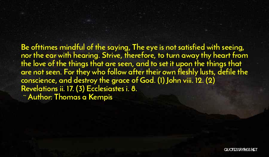 God Grace And Love Quotes By Thomas A Kempis