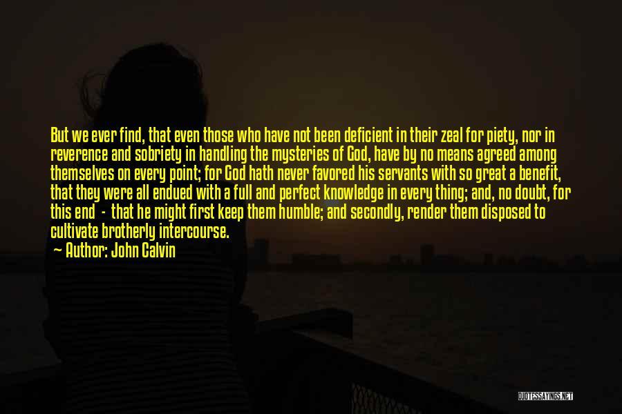 God Handling Things Quotes By John Calvin