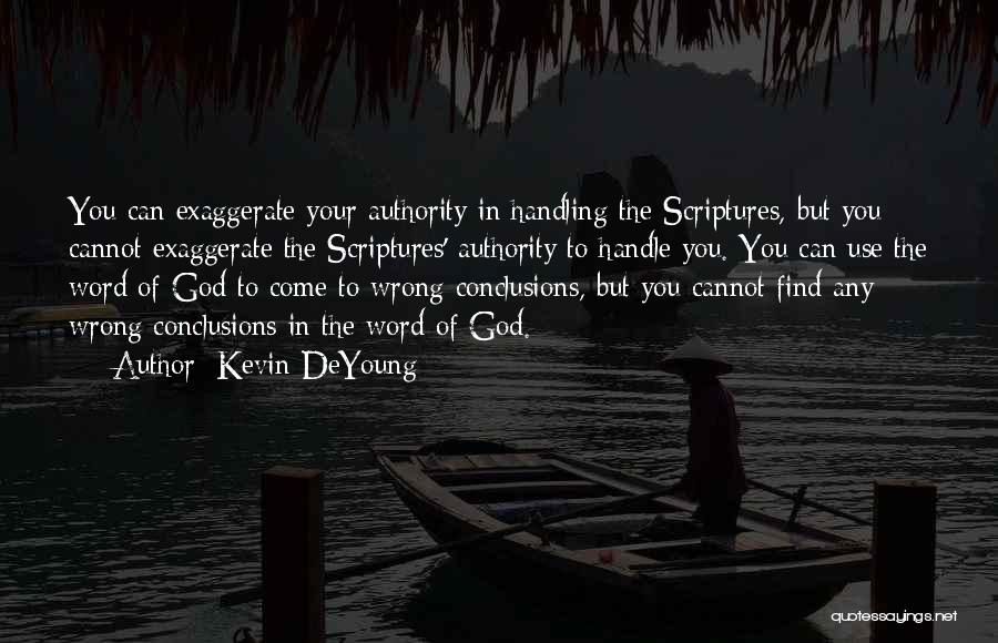 God Handling Things Quotes By Kevin DeYoung