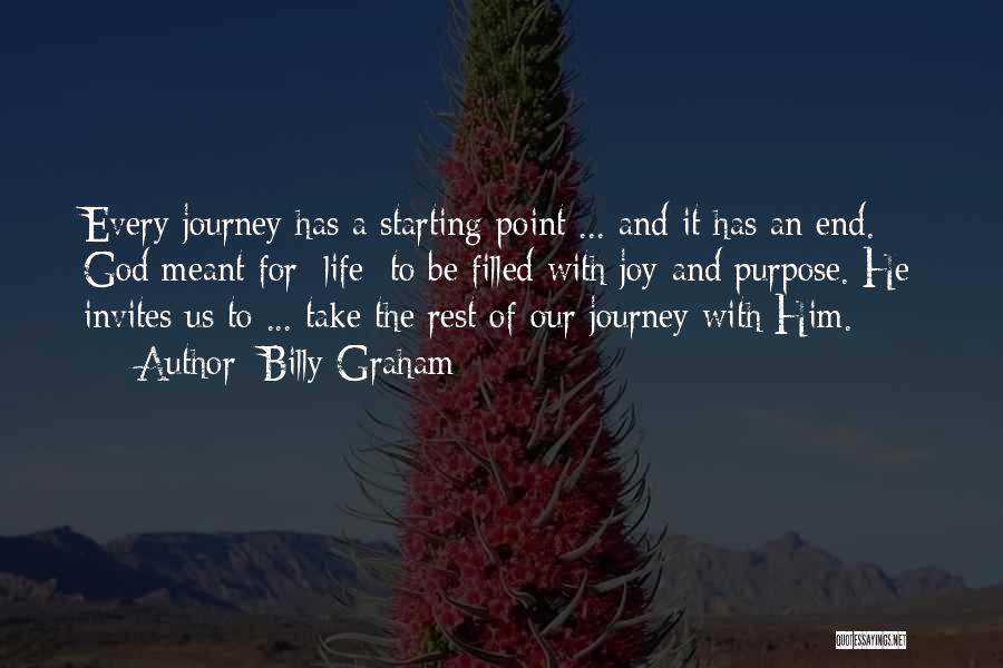 God Has A Purpose Quotes By Billy Graham