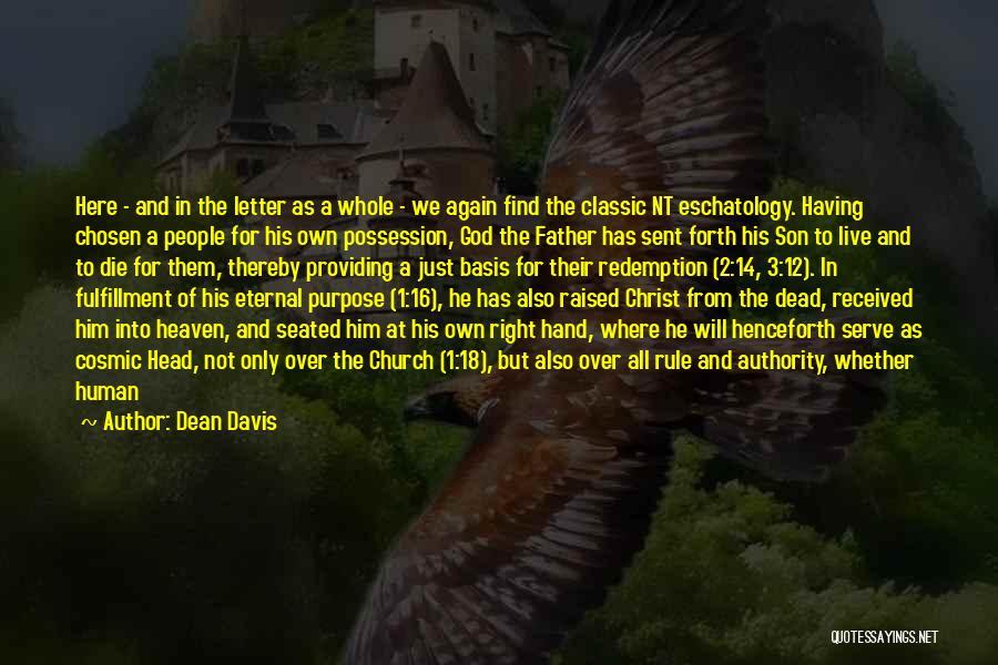God Has A Purpose Quotes By Dean Davis
