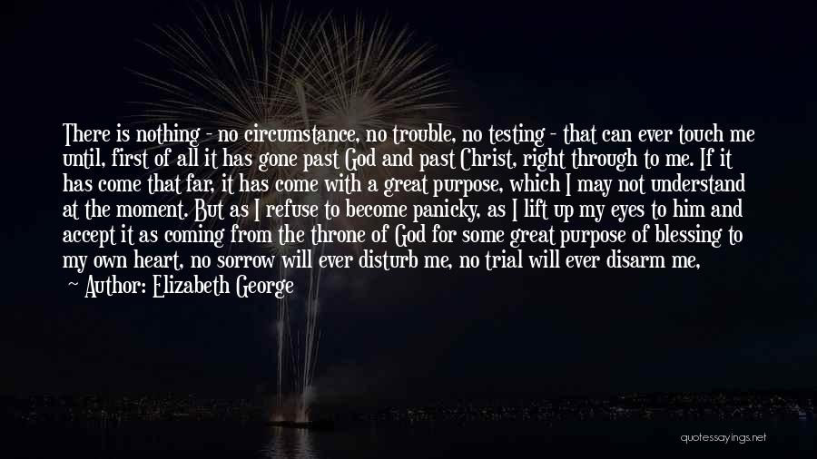 God Has A Purpose Quotes By Elizabeth George