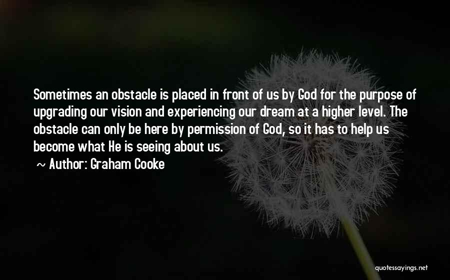 God Has A Purpose Quotes By Graham Cooke