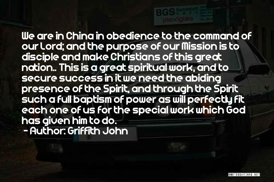 God Has A Purpose Quotes By Griffith John