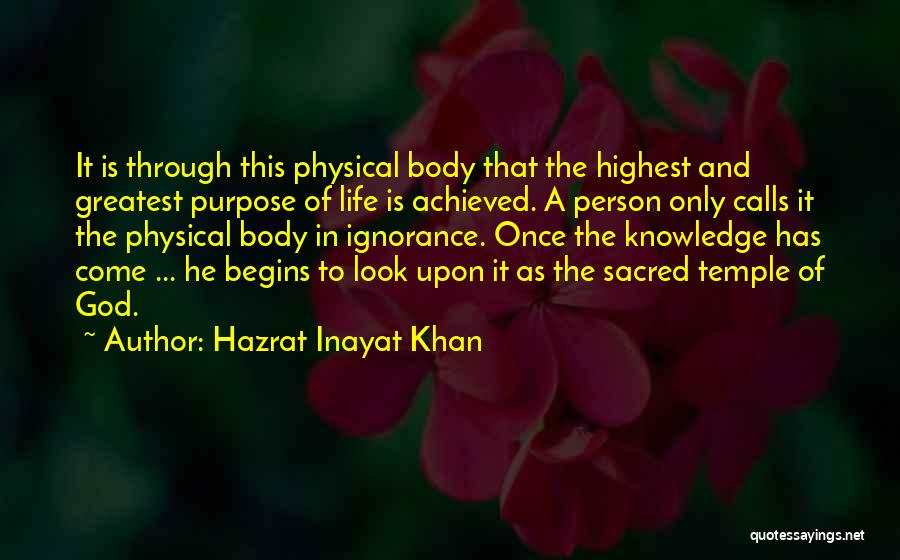 God Has A Purpose Quotes By Hazrat Inayat Khan