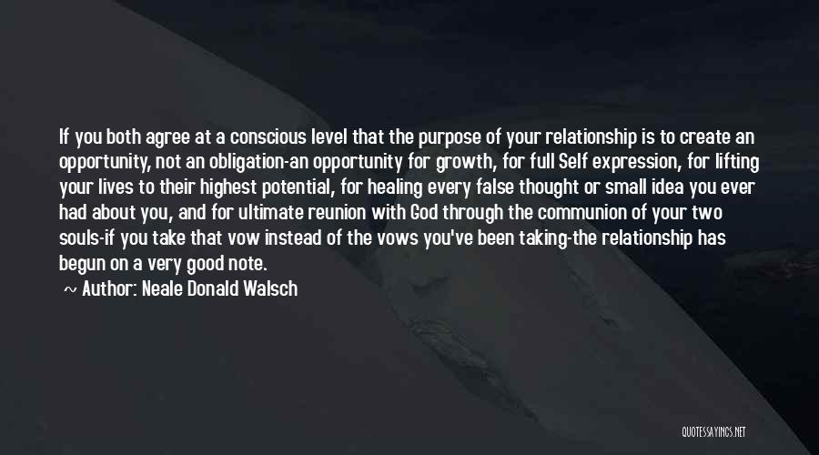 God Has A Purpose Quotes By Neale Donald Walsch