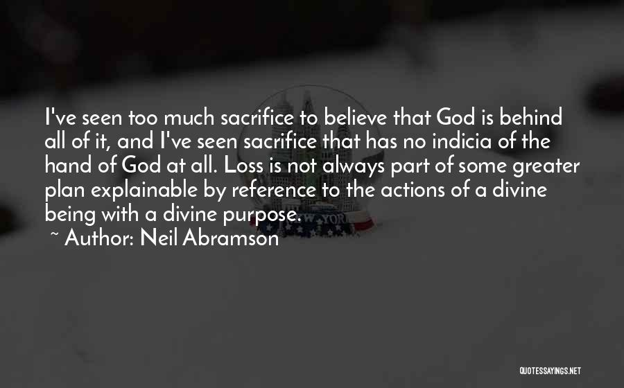 God Has A Purpose Quotes By Neil Abramson