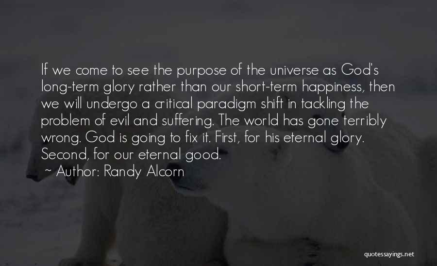 God Has A Purpose Quotes By Randy Alcorn