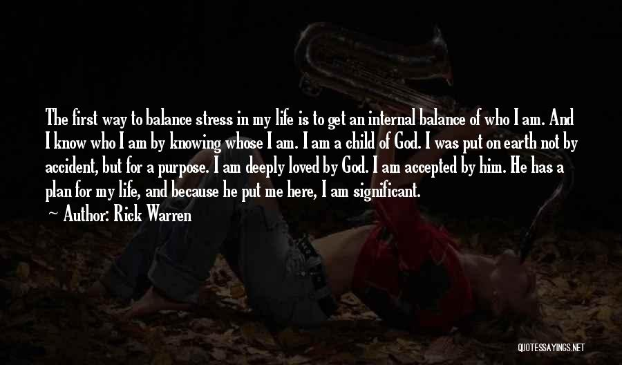 God Has A Purpose Quotes By Rick Warren