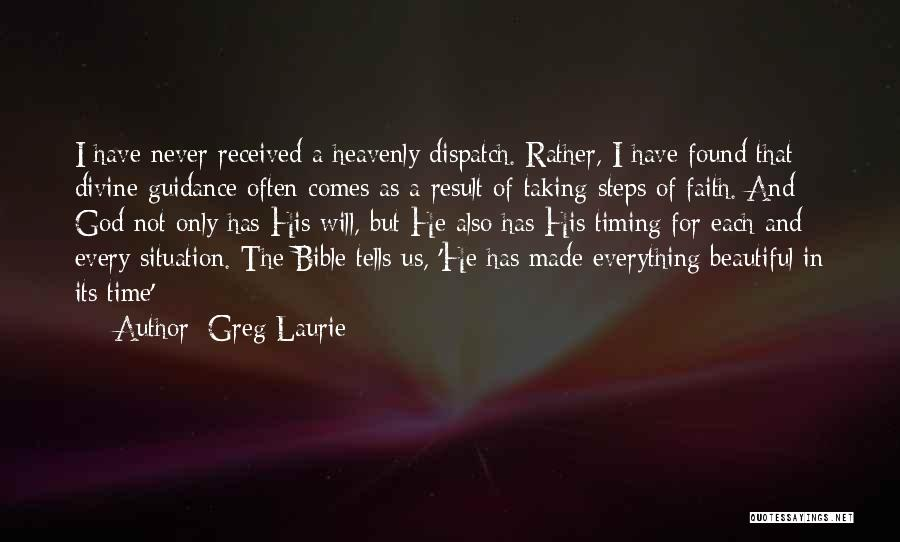 God Has His Own Timing Quotes By Greg Laurie
