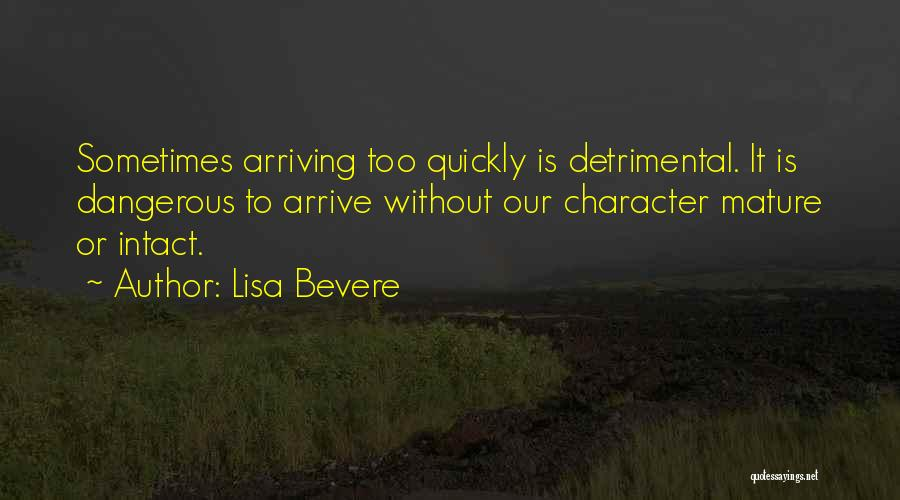God Has His Own Timing Quotes By Lisa Bevere