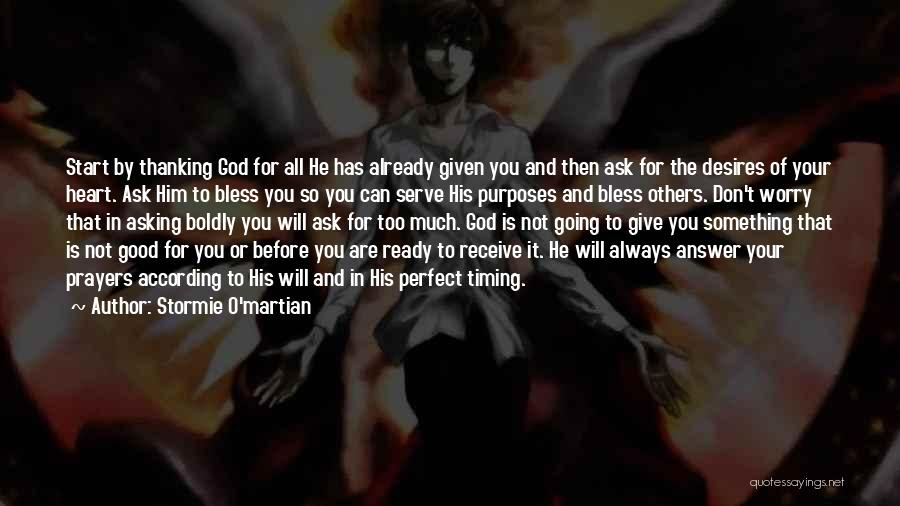 God Has His Own Timing Quotes By Stormie O'martian