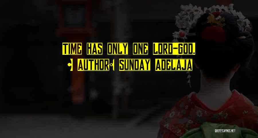 God Has His Own Timing Quotes By Sunday Adelaja