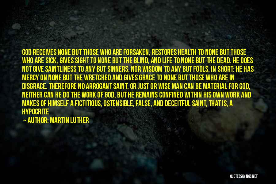 God Has No Mercy Quotes By Martin Luther