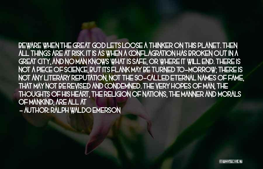 God Has No Mercy Quotes By Ralph Waldo Emerson