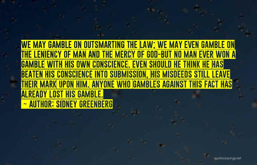 God Has No Mercy Quotes By Sidney Greenberg