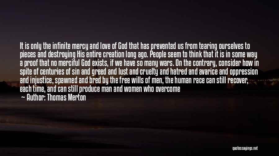 God Has No Mercy Quotes By Thomas Merton