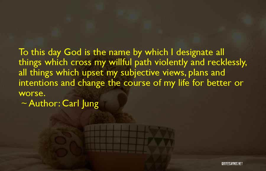 God Has Plans For You Quotes By Carl Jung
