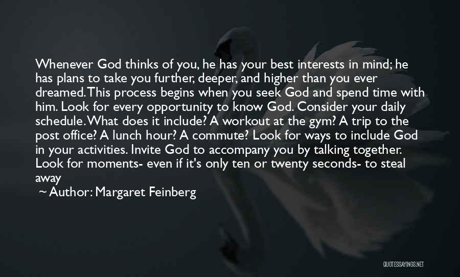 God Has Plans For You Quotes By Margaret Feinberg