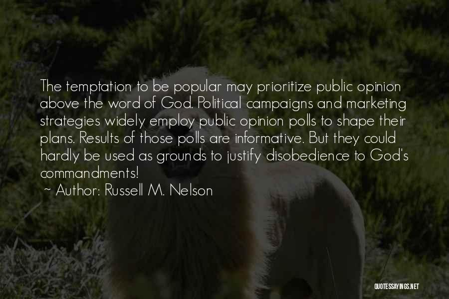 God Has Plans For You Quotes By Russell M. Nelson