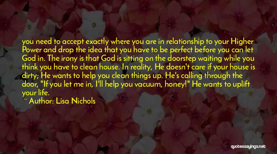 God Help Me With My Relationship Quotes By Lisa Nichols