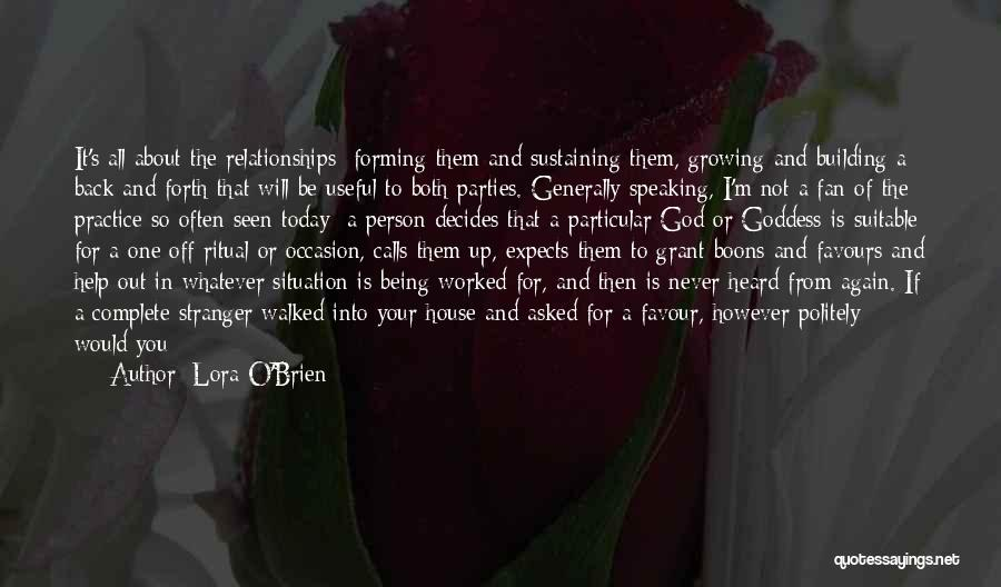 God Help Me With My Relationship Quotes By Lora O'Brien