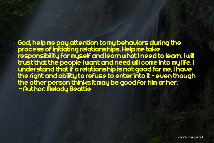 God Help Me With My Relationship Quotes By Melody Beattie