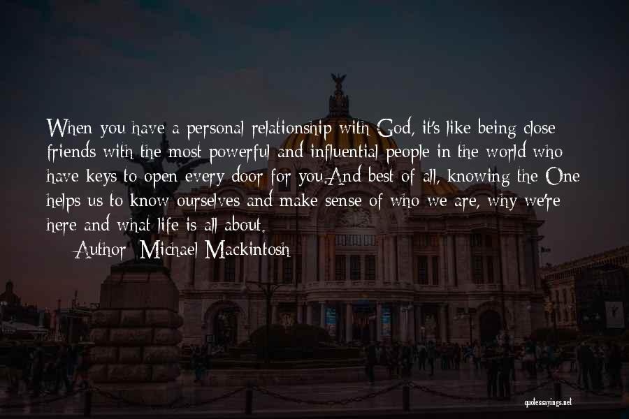 God Help Me With My Relationship Quotes By Michael Mackintosh