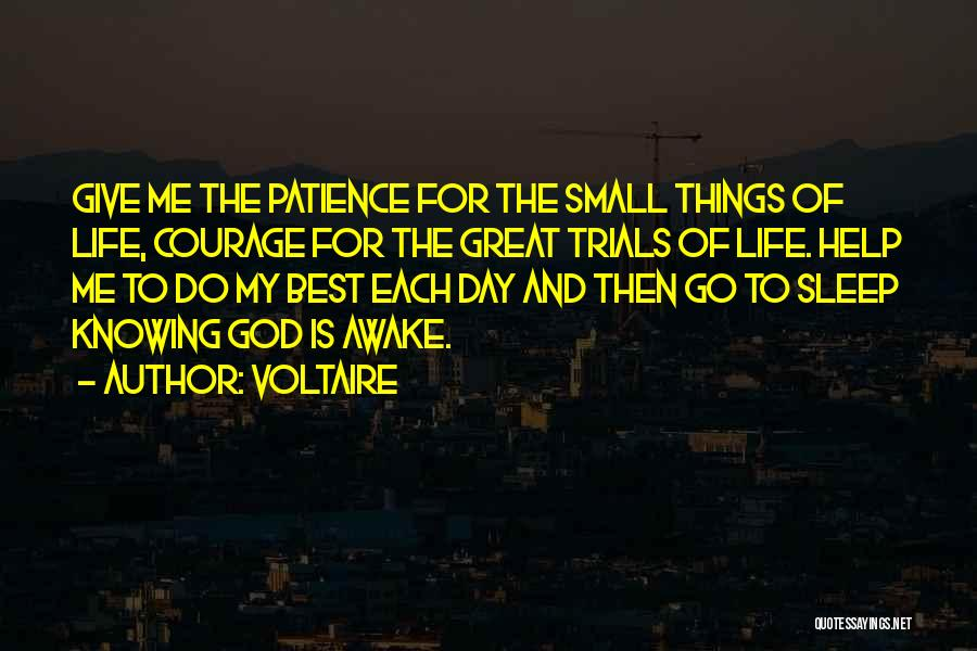 God Help Me With My Relationship Quotes By Voltaire