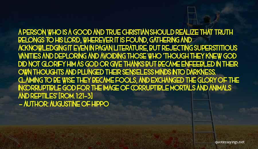 God Is 1 Quotes By Augustine Of Hippo