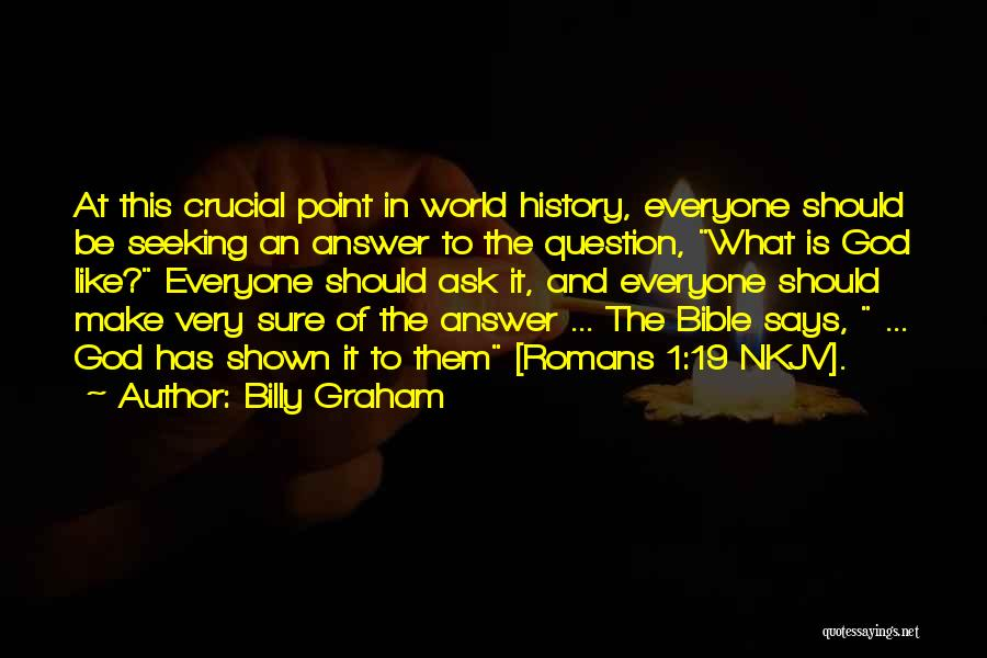 God Is 1 Quotes By Billy Graham