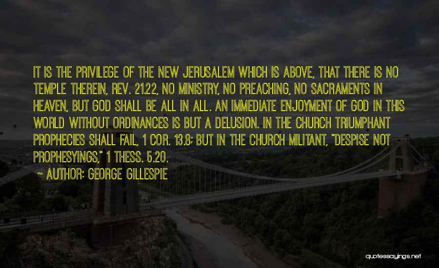 God Is 1 Quotes By George Gillespie
