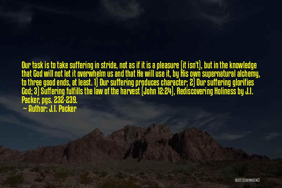 God Is 1 Quotes By J.I. Packer